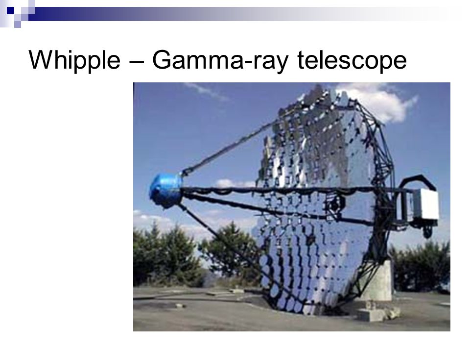 Whipple – Gamma-ray telescope