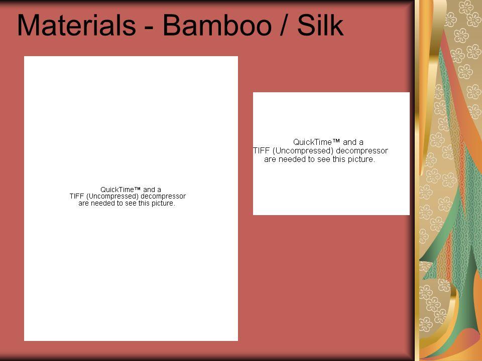 Materials - Bamboo / Silk