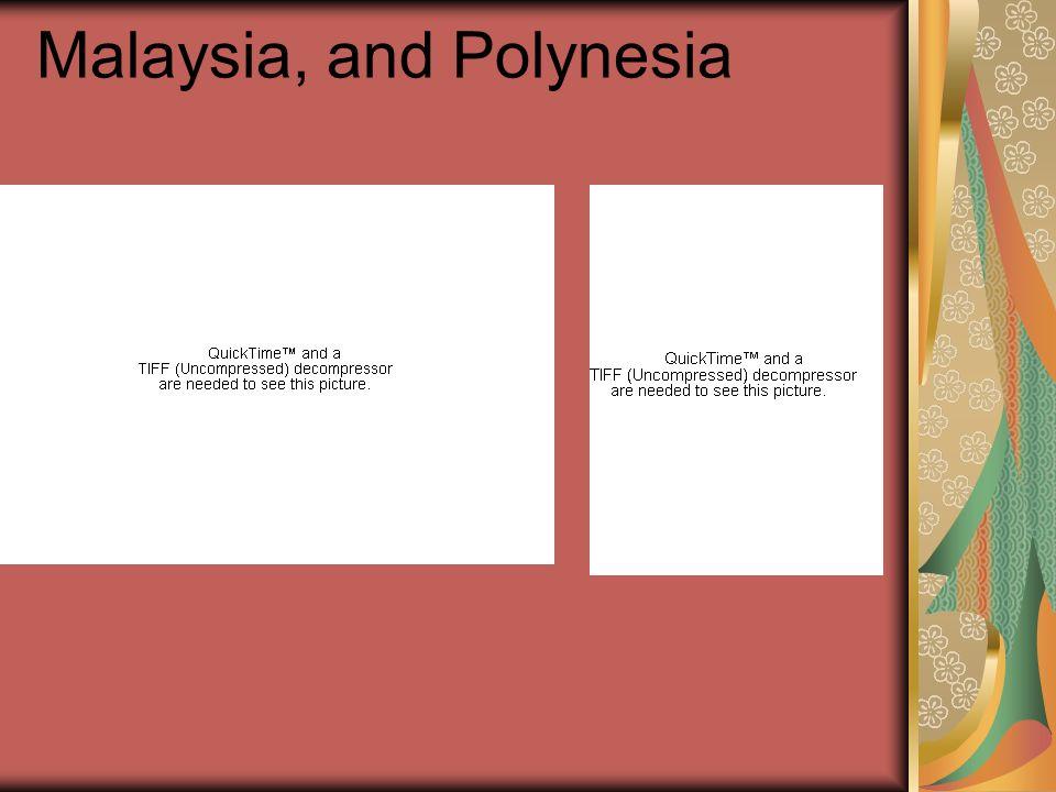 Malaysia, and Polynesia