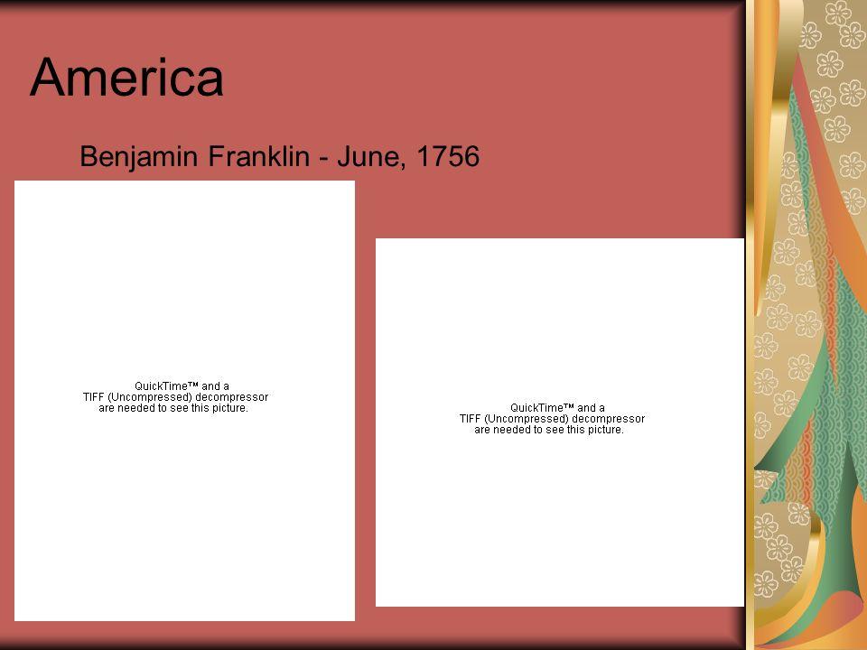 America Benjamin Franklin - June, 1756