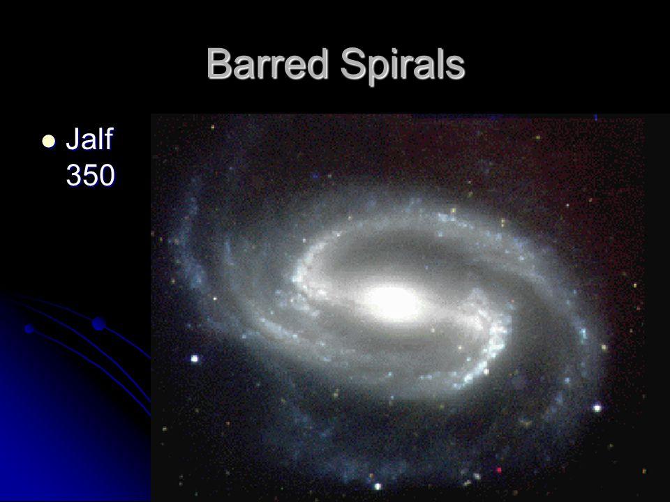 Barred Spirals Jalf 350 Jalf 350