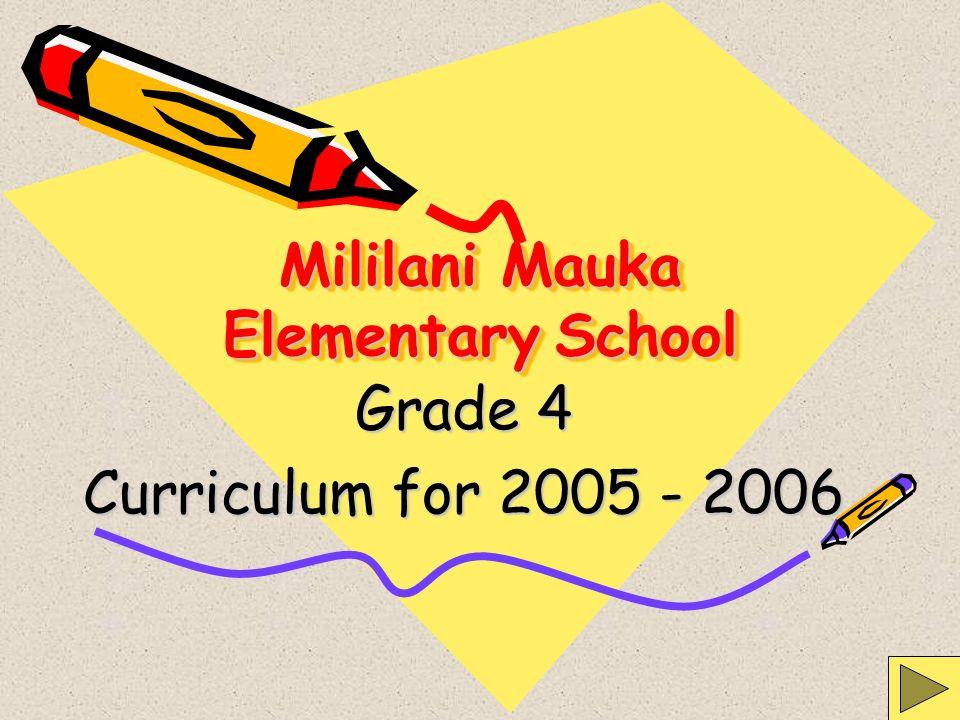 Mililani Mauka Elementary School Grade 4 Curriculum for 2005 - 2006