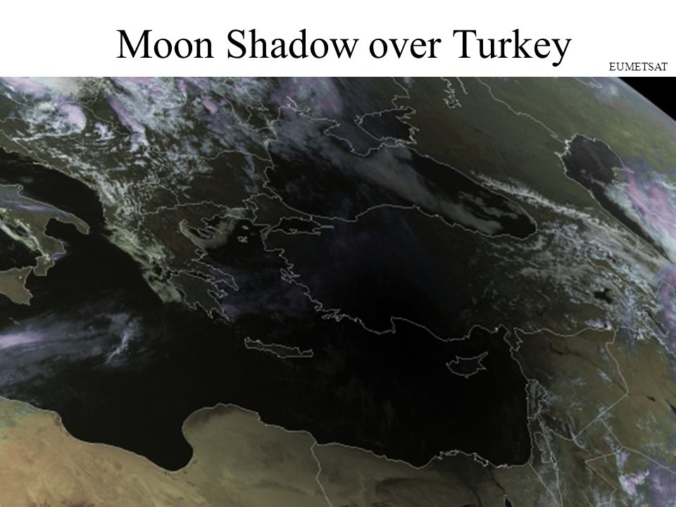Moon Shadow over Turkey EUMETSAT