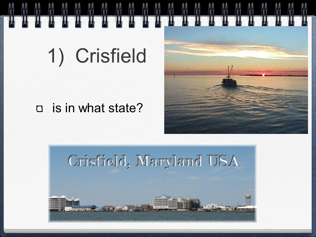 1) Crisfield is in what state