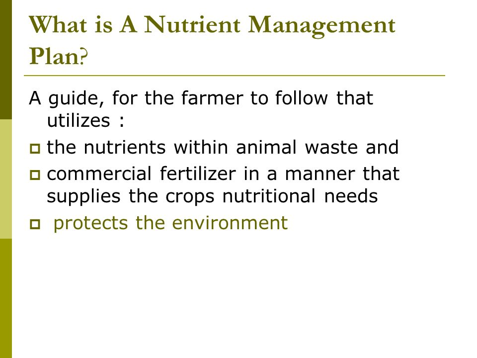 What is A Nutrient Management Plan.