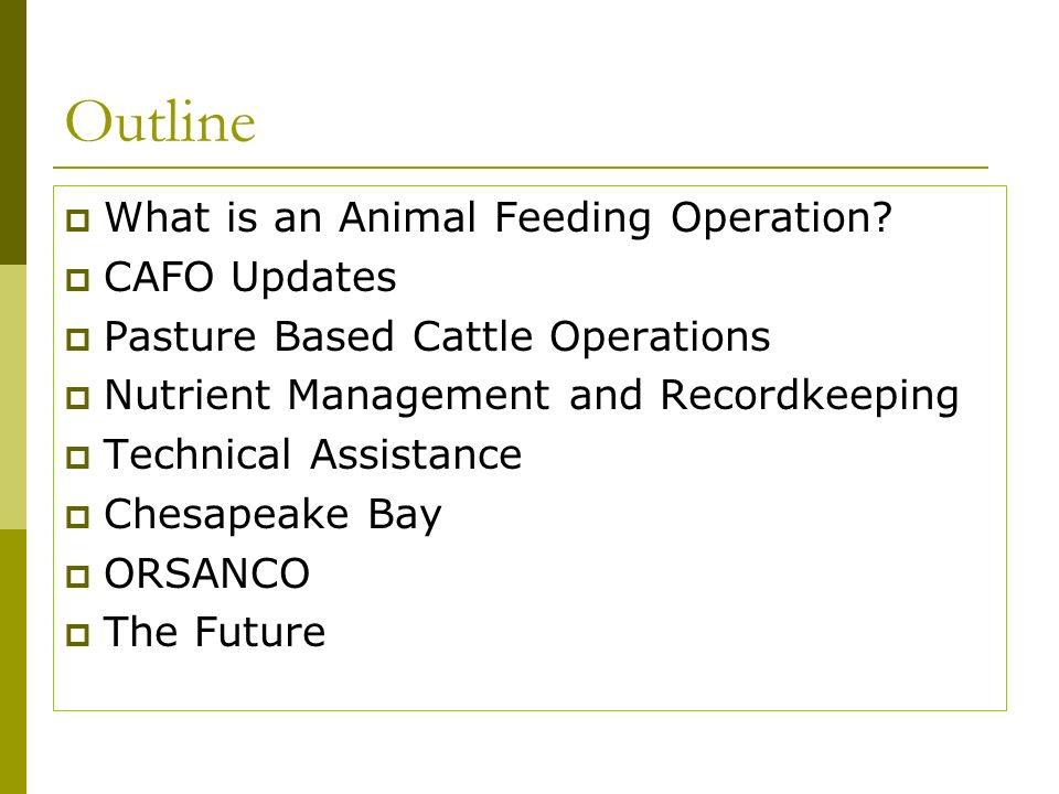 Outline What is an Animal Feeding Operation.