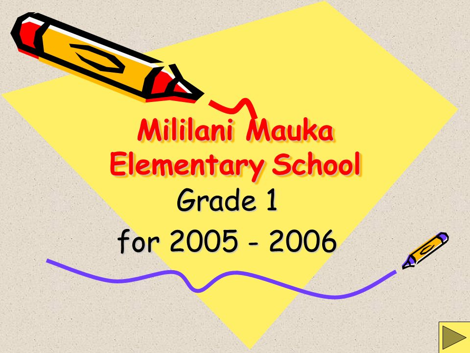 Mililani Mauka Elementary School Grade 1 for 2005 - 2006