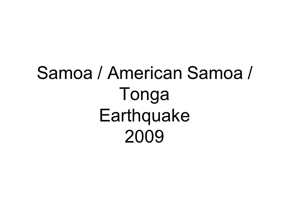 Samoa / American Samoa / Tonga Earthquake 2009