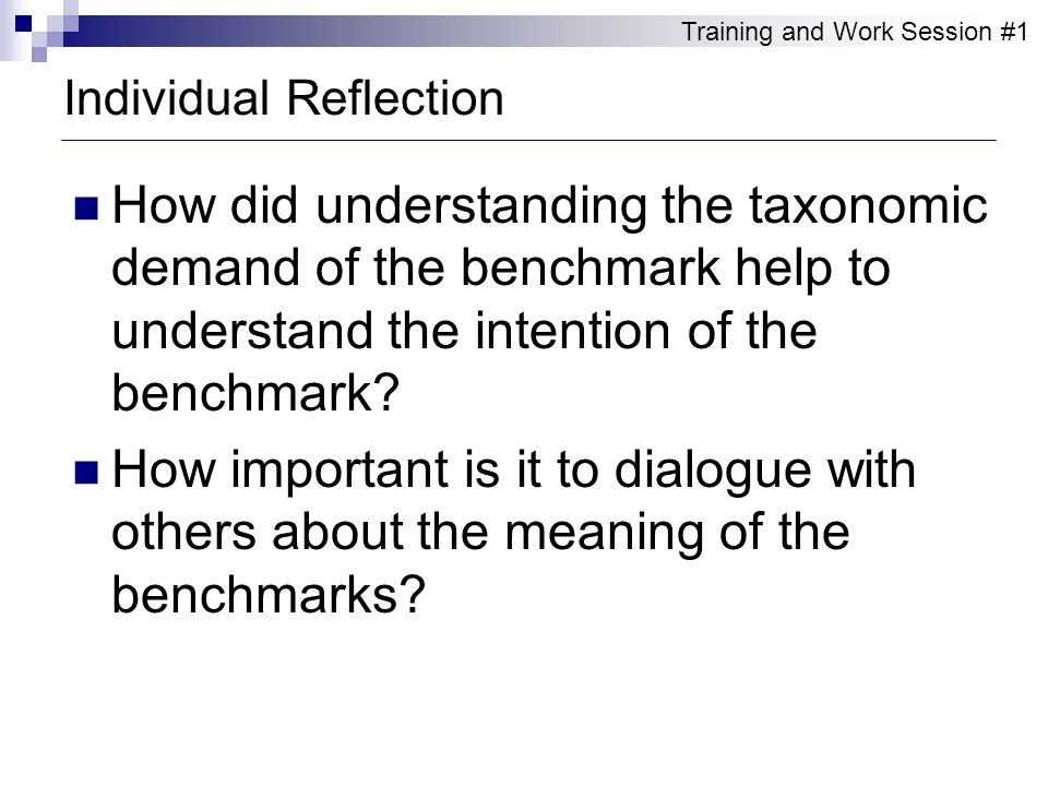 How did understanding the taxonomic demand of the benchmark help to understand the intention of the benchmark? How important is it to dialogue with ot