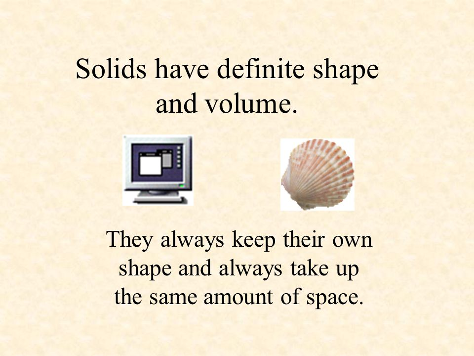 1. Solid A solid is matter in which the molecules are very close together and cannot move.