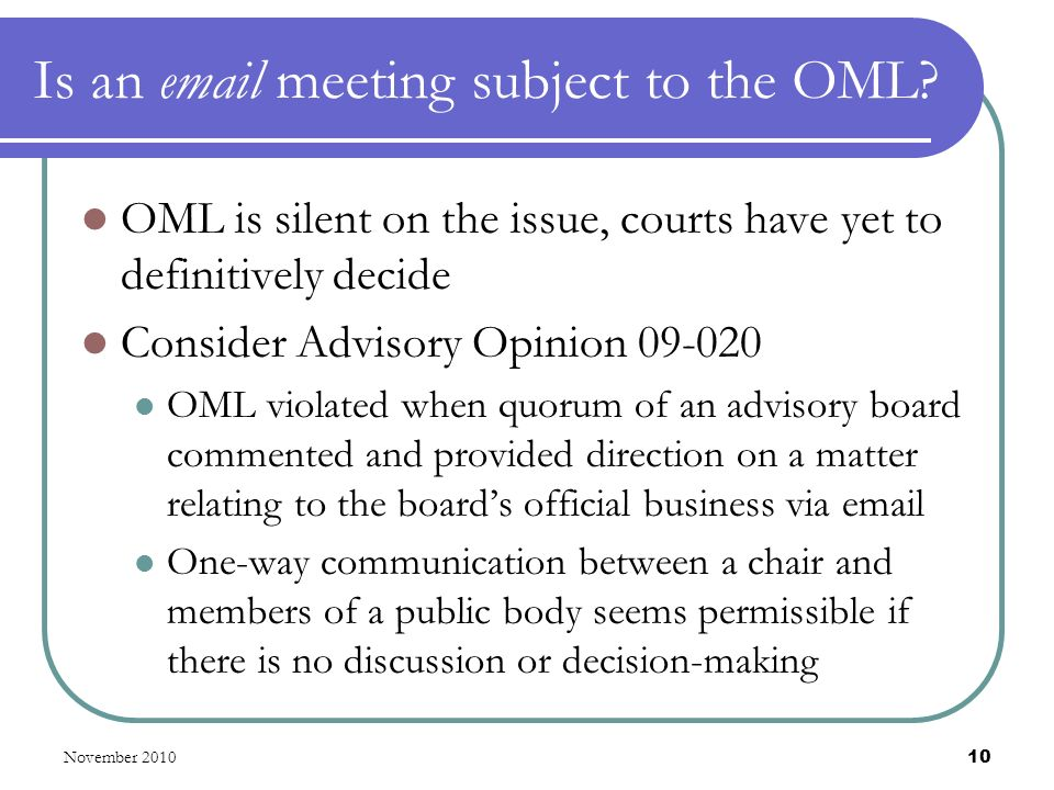 Is an email meeting subject to the OML.