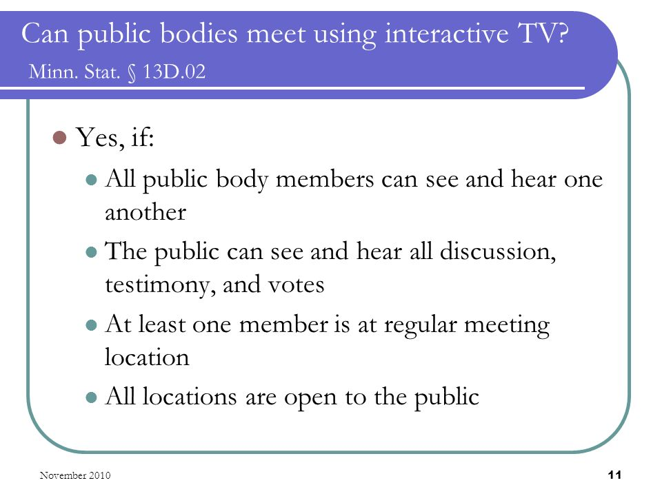 November 2010 11 Can public bodies meet using interactive TV.
