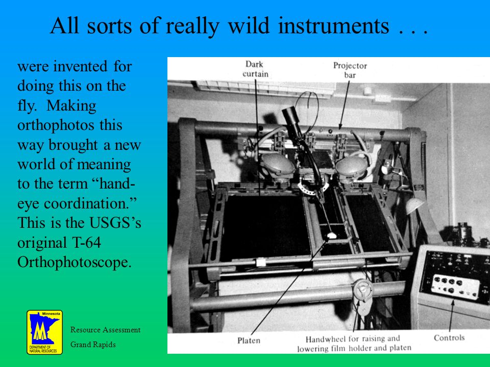 Resource Assessment Grand Rapids 21 All sorts of really wild instruments...
