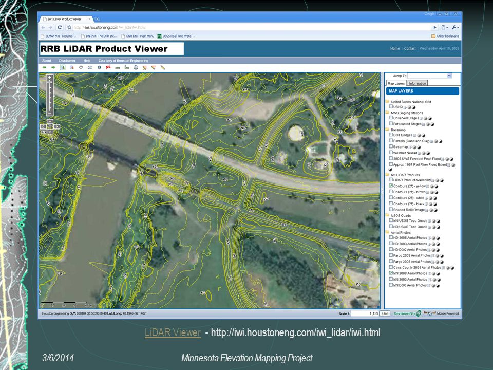 SE Mn Users Group 3/6/2014Minnesota Elevation Mapping Project LiDAR ViewerLiDAR Viewer - http://iwi.houstoneng.com/iwi_lidar/iwi.html