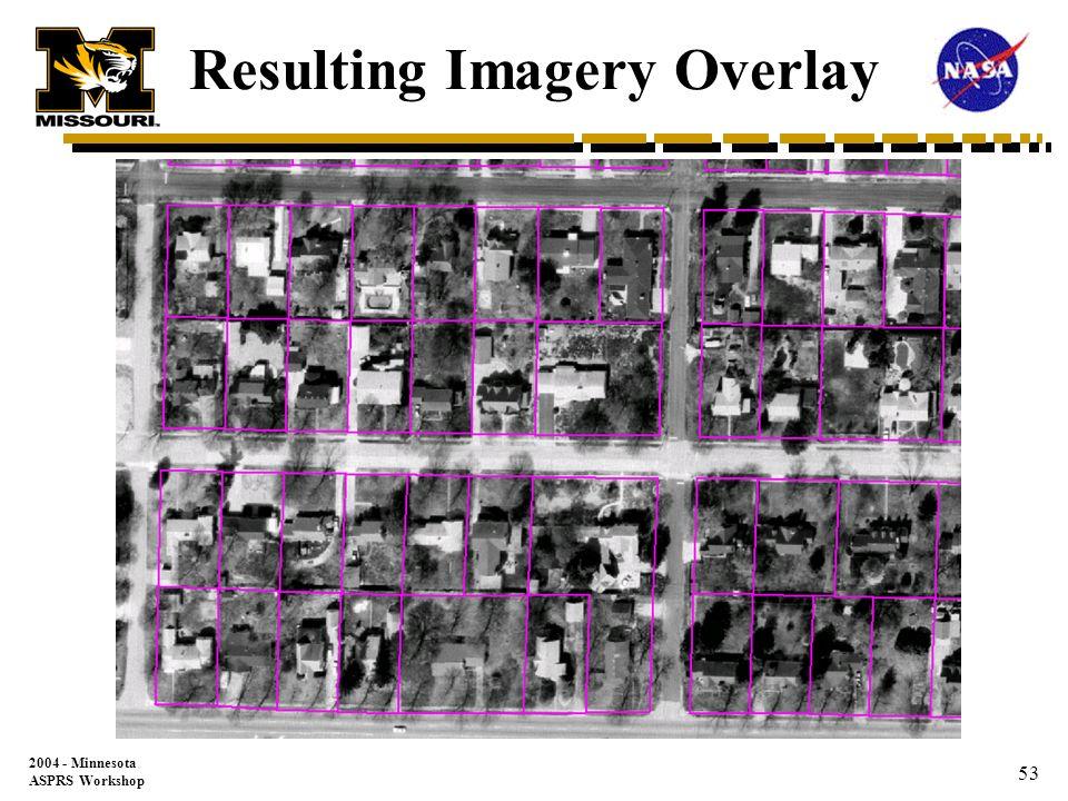 2004 - Minnesota ASPRS Workshop 52 Resulting Adjustment Parcel Data Layer