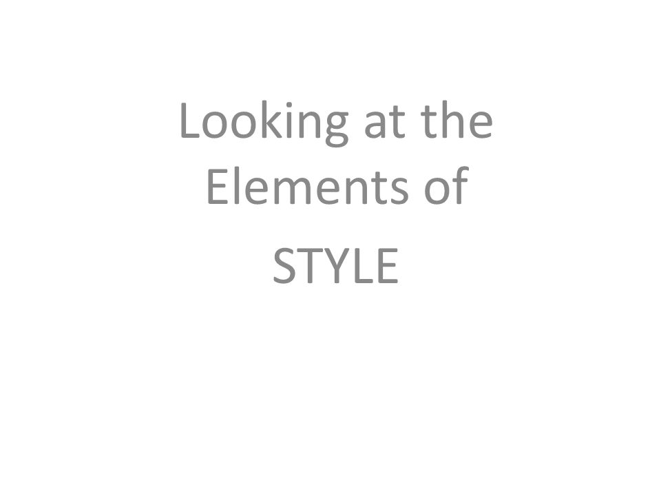 Looking at the Elements of STYLE