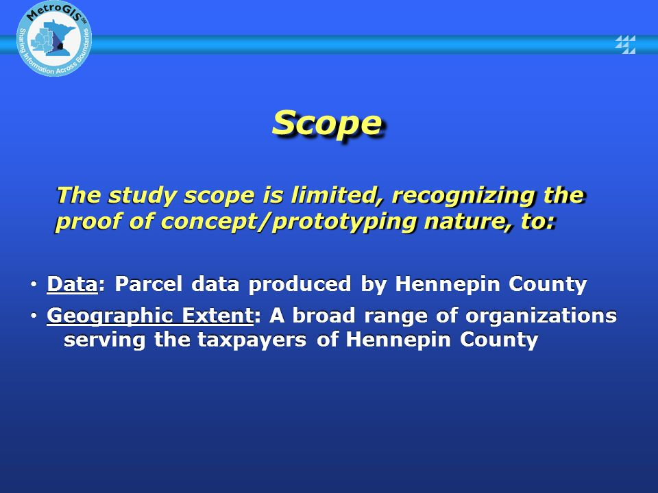 Scope The study scope is limited, recognizing the proof of concept/prototyping nature, to: