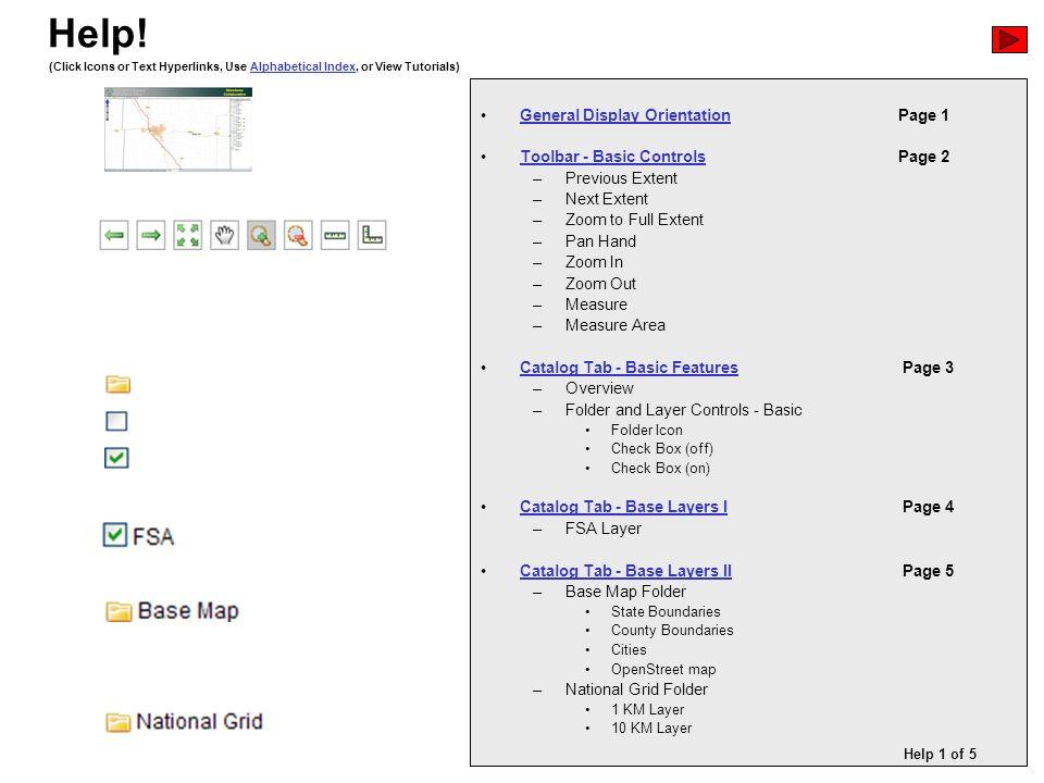 General Display OrientationPage 1General Display Orientation Toolbar - Basic ControlsPage 2Toolbar - Basic Controls –Previous Extent –Next Extent –Zoo