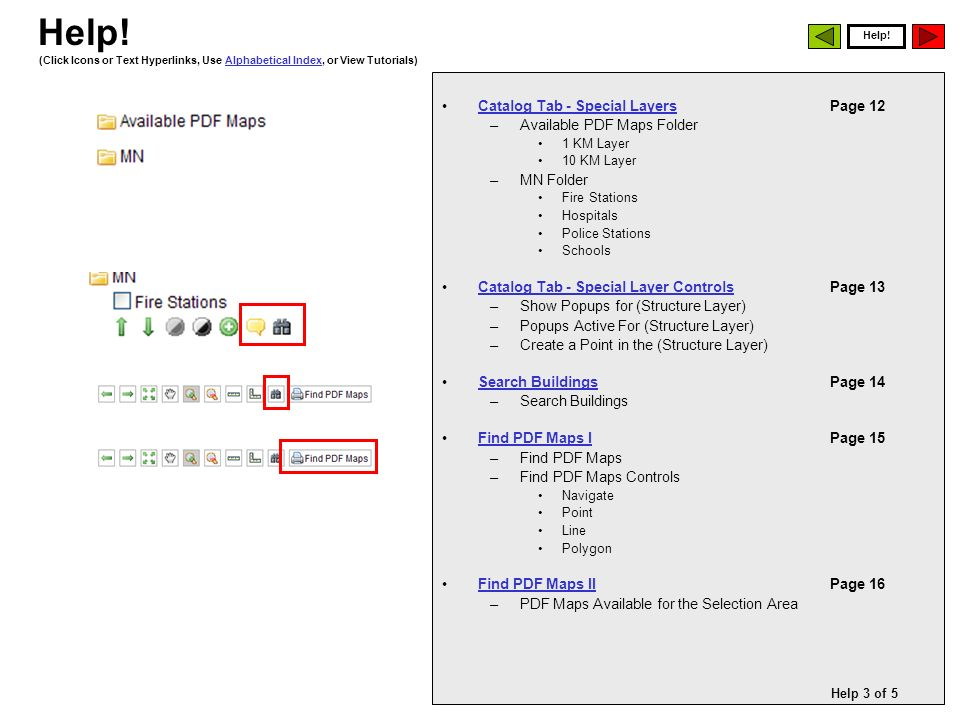 Search Tab Features Search Tab Features: These three basic search features are used to re-center the main viewing window on a specific geographic coordinate.