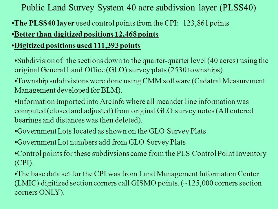 Subdivision of the sections down to the quarter-quarter level (40 acres) using the original General Land Office (GLO) survey plats (2530 townships). T