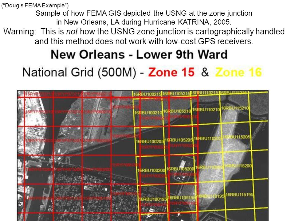Sample of how FEMA GIS depicted the USNG at the zone junction in New Orleans, LA during Hurricane KATRINA, 2005.