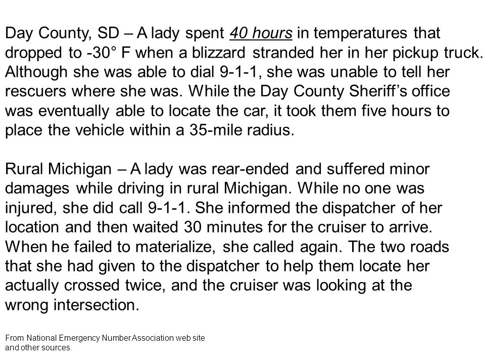 Day County, SD – A lady spent 40 hours in temperatures that dropped to -30° F when a blizzard stranded her in her pickup truck.