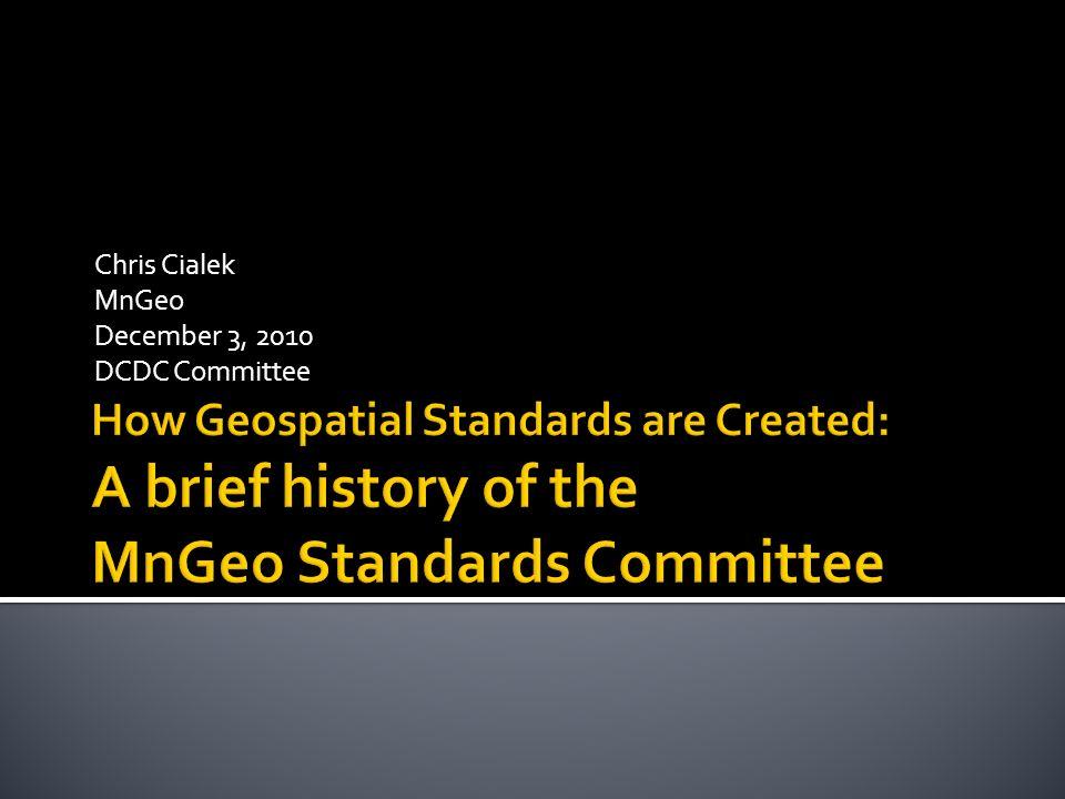 Chris Cialek MnGeo December 3, 2010 DCDC Committee