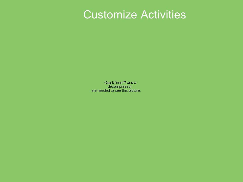 Customize Activities