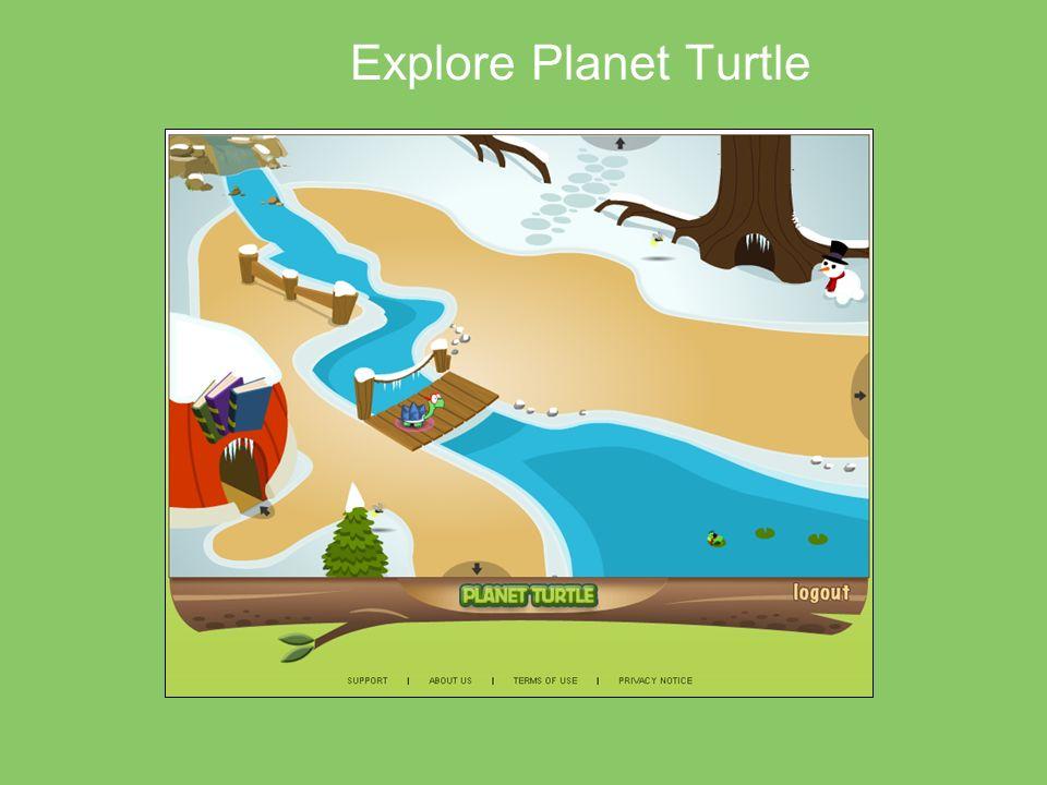 Explore Planet Turtle