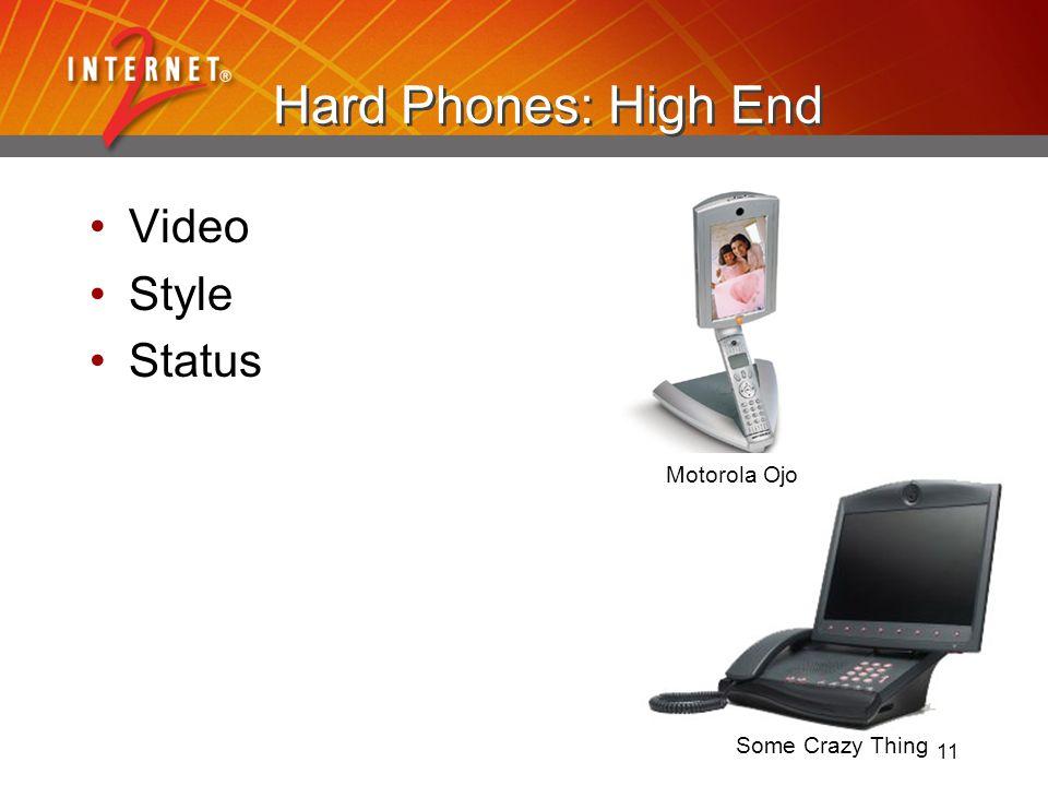 11 Hard Phones: High End Video Style Status Motorola Ojo Some Crazy Thing