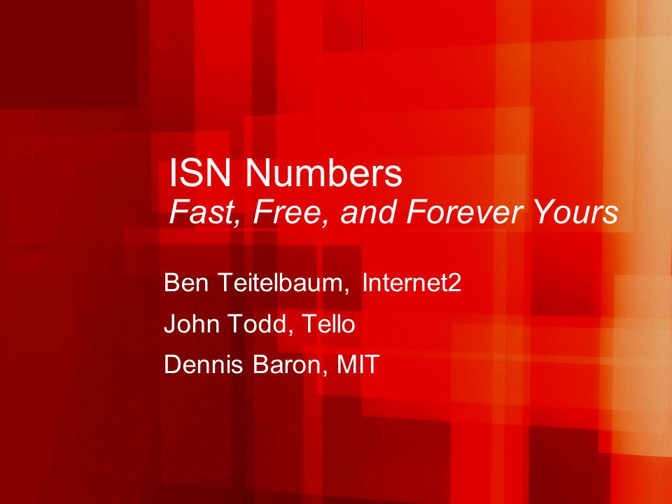 ISN Numbers: Fast, Free, and Forever Yours March 16, 2006 Spring VON, San Jose, CA 12 ISN vs ENUM vs SIP AOR ISNENUMSIP AOR Example7031*260+1-734-352-7031ben@internet2.edu FamiliarityHuh?Phone numbersEmail address Delegating Authority IANAITU, national government, … ICANN, TLD registrars Address Structure local*domainHierarchical / geographical local@domain PortabilityWith domain owners cooperation Varies by country ??.