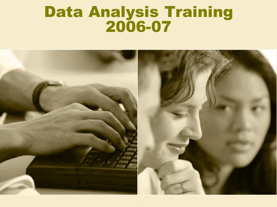 Data Analysis Training 2006-07