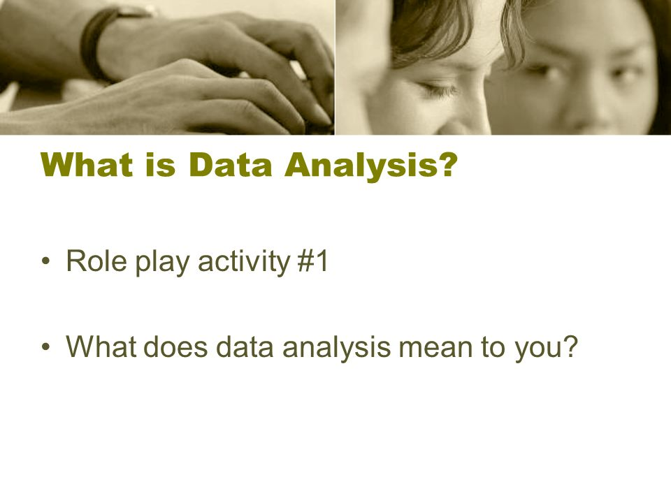 What is data analysis.