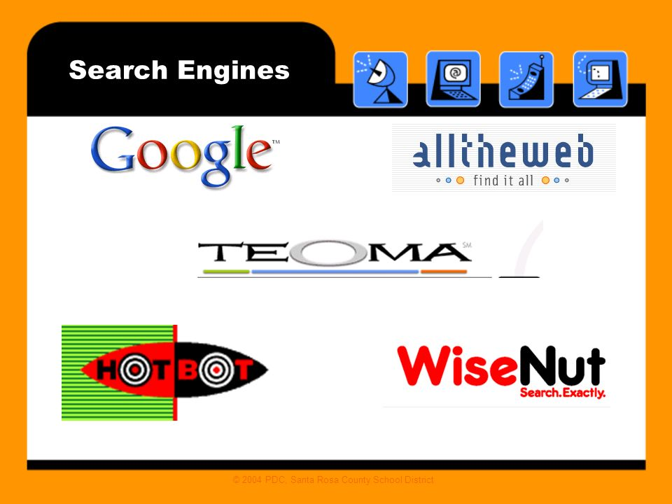 © 2004 PDC, Santa Rosa County School District Search Engines