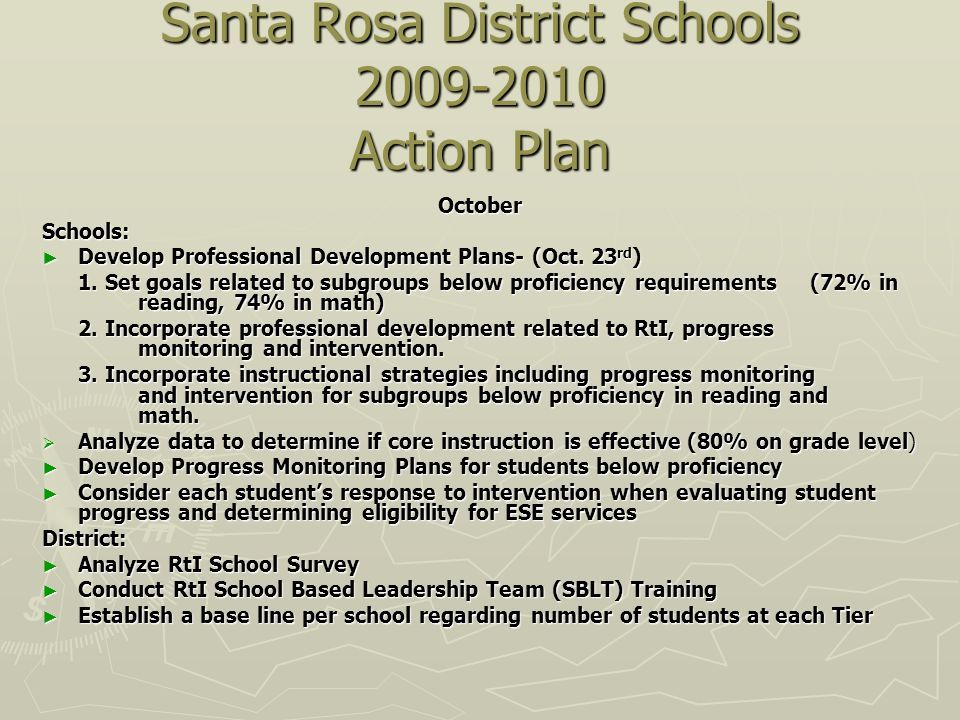 Santa Rosa District Schools 2009-2010 Action Plan OctoberSchools: Develop Professional Development Plans- (Oct.