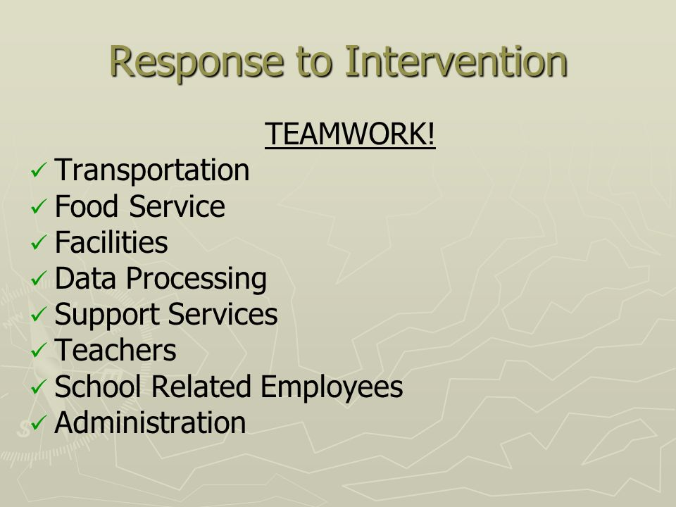 Response to Intervention TEAMWORK.