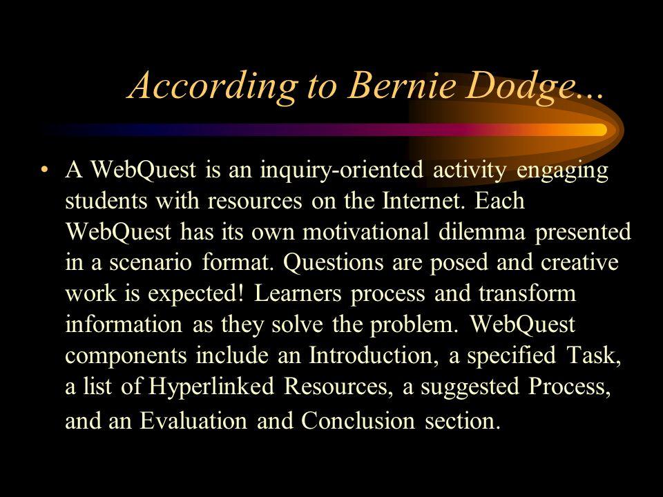 According to Bernie Dodge...
