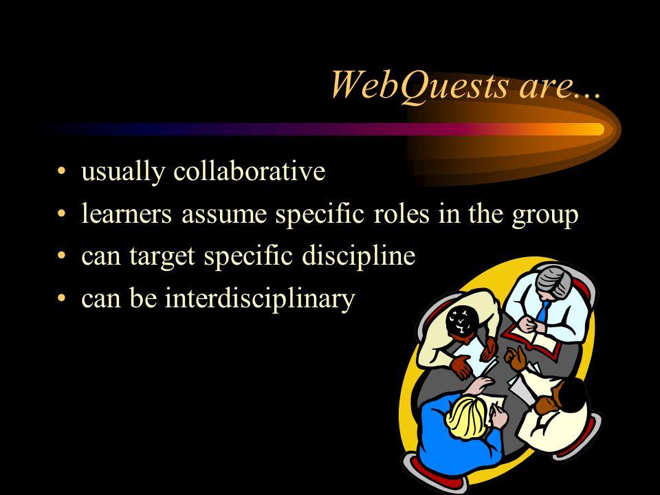 WebQuests are...