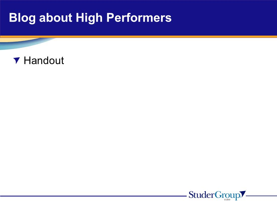 Blog about High Performers Handout