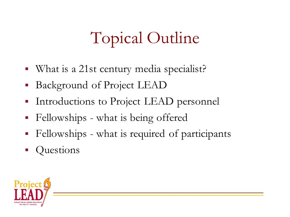 Topical Outline What is a 21st century media specialist.