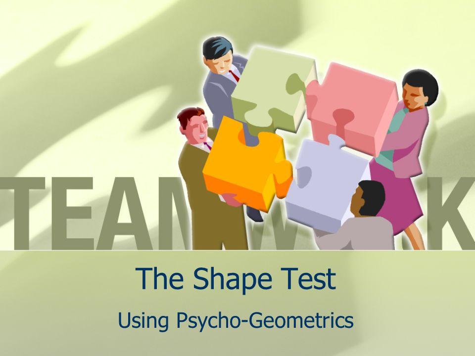 The Shape Test Using Psycho-Geometrics