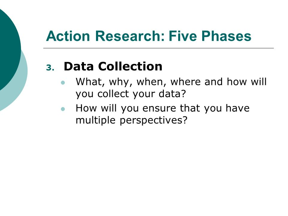 Action Research: Five Phases 3.