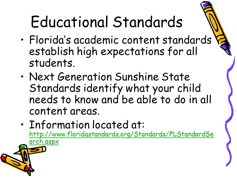 DRAFT Educational Standards Floridas academic content standards establish high expectations for all students.