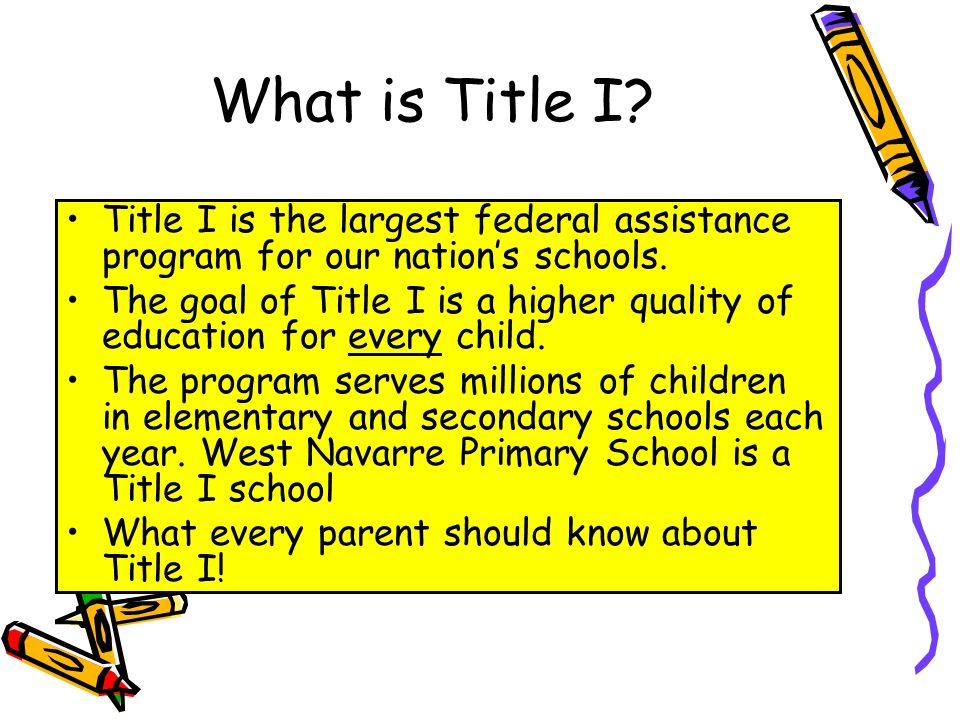 DRAFT What is Title I. Title I is the largest federal assistance program for our nations schools.