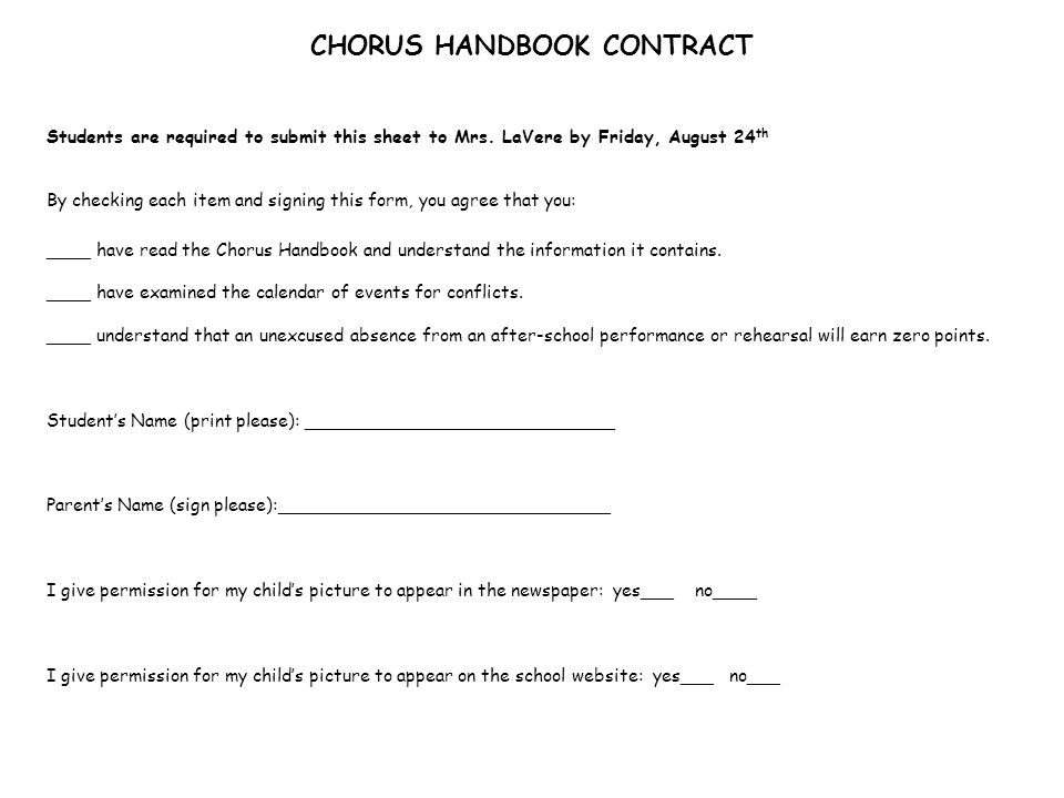 CHORUS HANDBOOK CONTRACT Students are required to submit this sheet to Mrs.