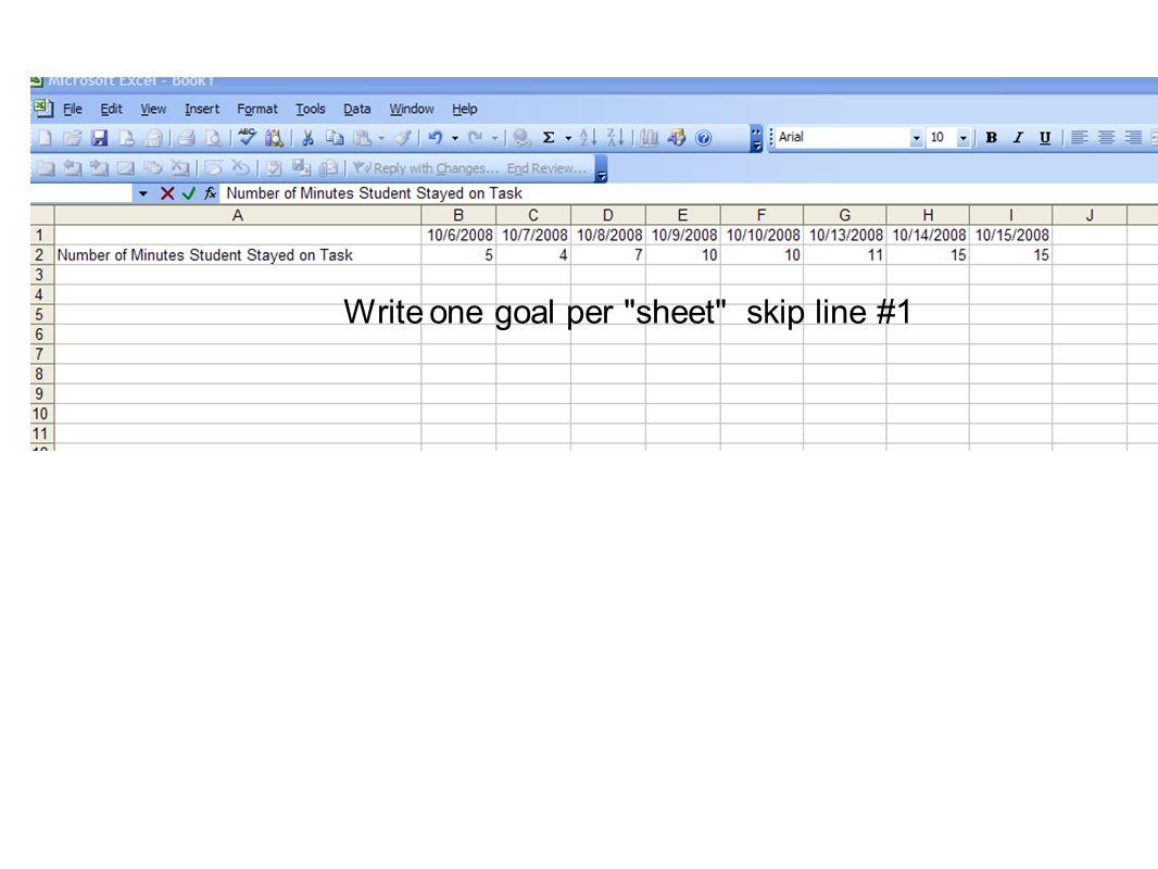 Write one goal per sheet skip line #1
