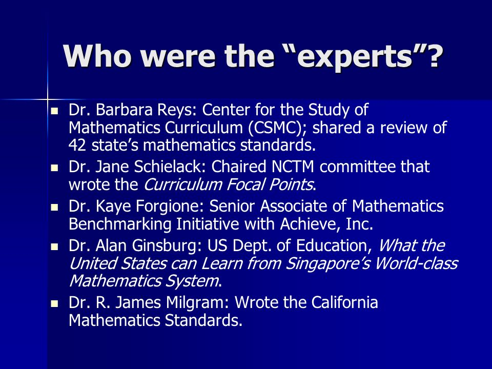Who were the experts. Dr.