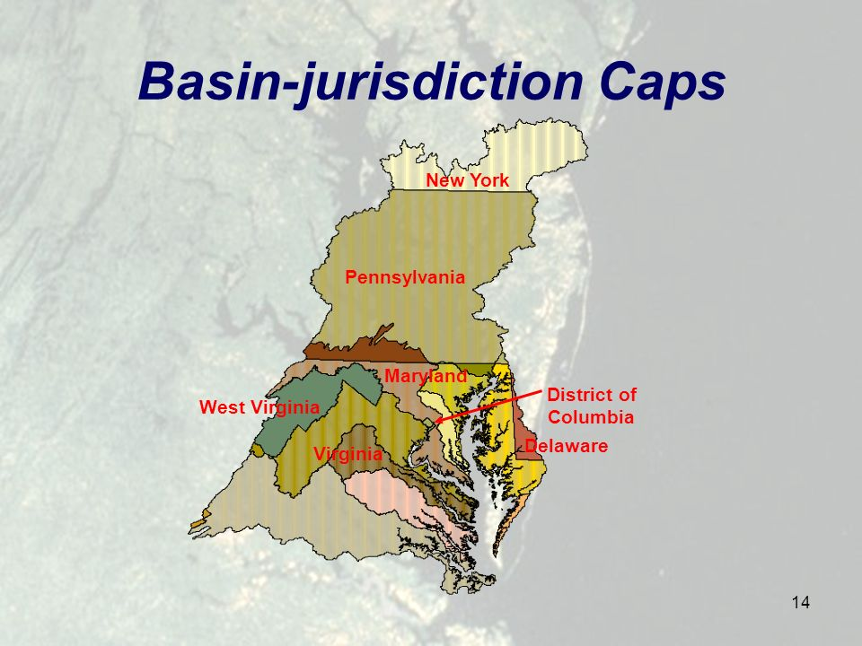 14 Basin-jurisdiction Caps Maryland Delaware New York District of Columbia West Virginia Pennsylvania Virginia