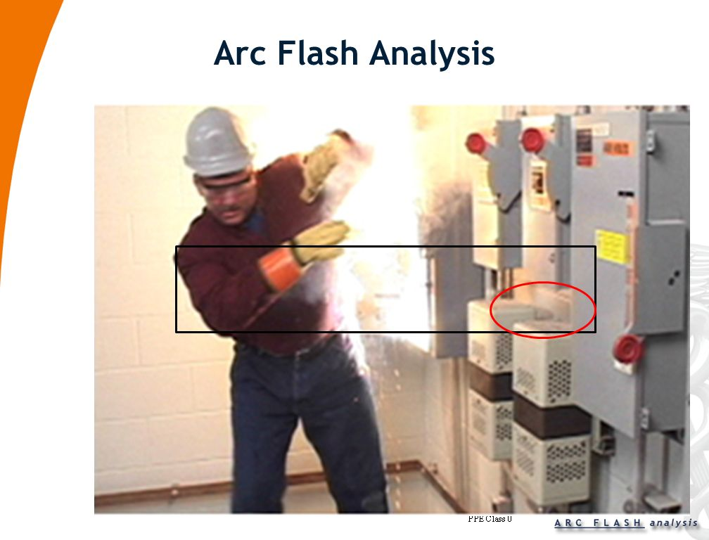 4 th Step - Arc Flash Evaluation Arc Flash Evaluation To calculate the available arc flash energy, it is necessary to perform a short circuit study to