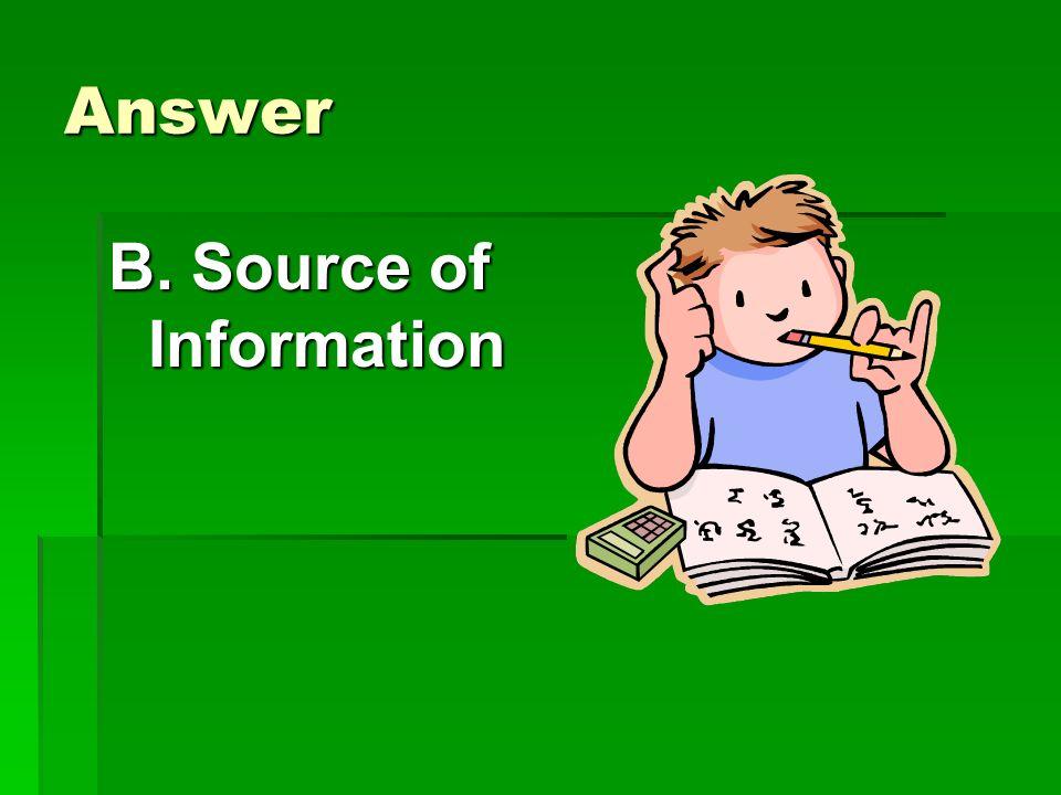 Answer b. Type of Animal